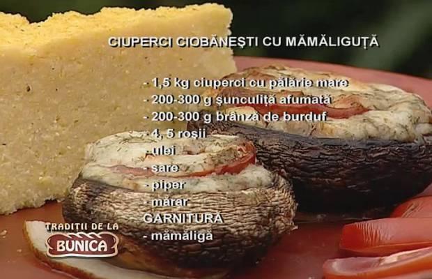 Ciuperci ciobanesti cu mamaliguta